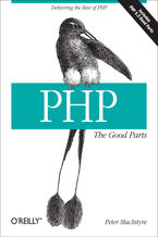 Okładka książki PHP: The Good Parts. Delivering the Best of PHP