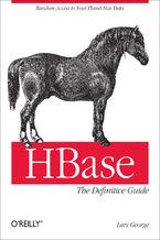 Okładka książki HBase: The Definitive Guide. Random Access to Your Planet-Size Data