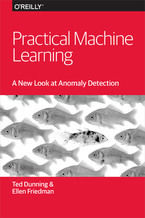 Okładka książki Practical Machine Learning: A New Look at Anomaly Detection