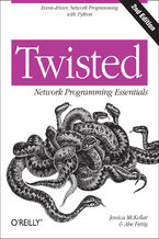 Okładka książki Twisted Network Programming Essentials. Event-driven Network Programming with Python. 2nd Edition