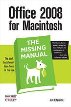 Okładka książki Office 2008 for Macintosh: The Missing Manual. The Missing Manual