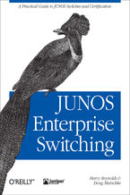 Okładka książki JUNOS Enterprise Switching. A Practical Guide to JUNOS Switches and Certification