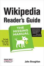 Okładka książki Wikipedia Reader's Guide: The Missing Manual. The Missing Manual