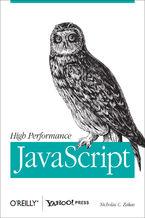 Okładka książki High Performance JavaScript. Build Faster Web Application Interfaces