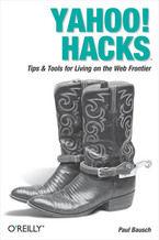 Okładka książki Yahoo! Hacks. Tips & Tools for Living on the Web Frontier