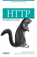 HTTP: The Definitive Guide. The Definitive Guide