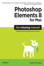 Okładka książki Photoshop Elements 8 for Mac: The Missing Manual