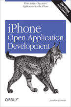 iPhone Open Application Development. Write Native Applications Using the Open Source Tool Chain. 2nd Edition