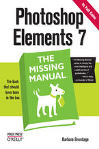 Photoshop Elements 7: The Missing Manual. The Missing Manual