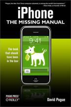 iPhone: The Missing Manual. The Missing Manual