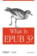 Okładka książki What is EPUB 3?