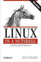 Okładka książki Linux in a Nutshell. A Desktop Quick Reference. 6th Edition