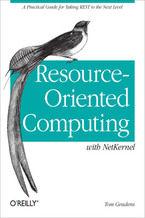 Okładka książki Resource-Oriented Computing with NetKernel. Taking REST Ideas to the Next Level