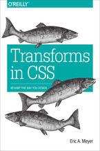 Okładka książki Transforms in CSS. Revamp the Way You Design
