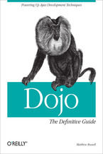 Dojo: The Definitive Guide. The Definitive Guide