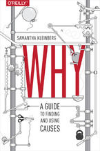 Okładka książki Why. A Guide to Finding and Using Causes