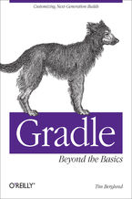 Okładka książki Gradle Beyond the Basics. Customizing Next-Generation Builds
