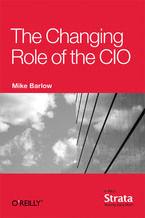 Okładka książki The Changing Role of the CIO