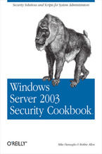 Okładka książki Windows Server 2003 Security Cookbook. Security Solutions and Scripts for System Administrators