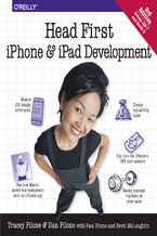 Okładka książki Head First iPhone and iPad Development. A Learner's Guide to Creating Objective-C Applications for the iPhone and iPad. 3rd Edition