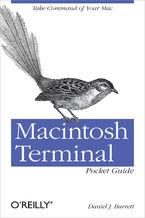 Okładka książki Macintosh Terminal Pocket Guide. Take Command of Your Mac