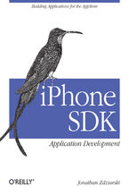 iPhone SDK Application Development. Building Applications for the AppStore