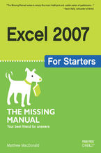 Okładka książki Excel 2007 for Starters: The Missing Manual. The Missing Manual