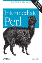 Intermediate Perl. Beyond The Basics of Learning Perl. 2nd Edition