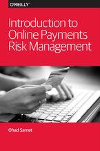 Okładka książki Introduction to Online Payments Risk Management