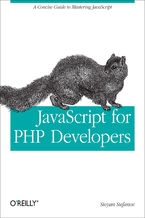 Okładka książki JavaScript for PHP Developers. A Concise Guide to Mastering JavaScript