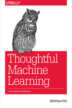 Okładka książki Thoughtful Machine Learning. A Test-Driven Approach