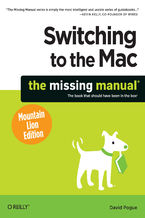 Okładka książki Switching to the Mac: The Missing Manual, Mountain Lion Edition