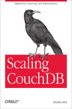 Okładka książki Scaling CouchDB. Replication, Clustering, and Administration