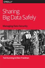 Okładka książki Sharing Big Data Safely. Managing Data Security