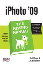 Okładka książki iPhoto '09: The Missing Manual. The Missing Manual