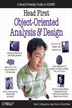 Okładka książki Head First Object-Oriented Analysis and Design. A Brain Friendly Guide to OOA&D