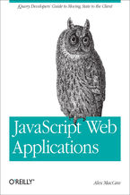 Okładka książki JavaScript Web Applications. jQuery Developers' Guide to Moving State to the Client