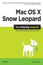 Okładka książki Mac OS X Snow Leopard: The Missing Manual. The Missing Manual