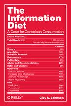 Okładka książki The Information Diet. A Case for Conscious Comsumption