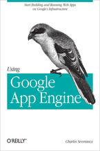 Okładka książki Using Google App Engine