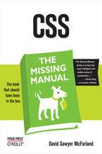 Okładka książki CSS: The Missing Manual. The Missing Manual