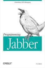 Okładka książki Programming Jabber. Extending XML Messaging