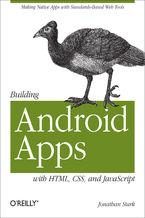 Okładka książki Building Android Apps with HTML, CSS, and JavaScript