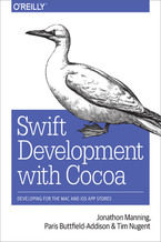 Okładka książki Swift Development with Cocoa. Developing for the Mac and iOS App Stores