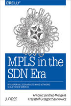 Okładka książki MPLS in the SDN Era. Interoperable Scenarios to Make Networks Scale to New Services