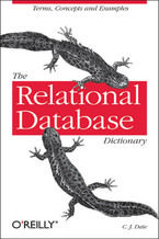 Okładka książki The Relational Database Dictionary. A Comprehensive Glossary of Relational Terms and Concepts, with Illustrative Examples
