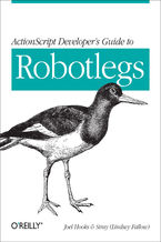 Okładka książki ActionScript Developer's Guide to Robotlegs. Building Flexible Rich Internet Applications