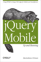 jQuery Mobile: Up and Running. Up and Running
