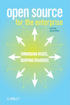 Open Source for the Enterprise. Managing Risks, Reaping Rewards