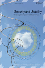 Okładka książki Security and Usability. Designing Secure Systems that People Can Use